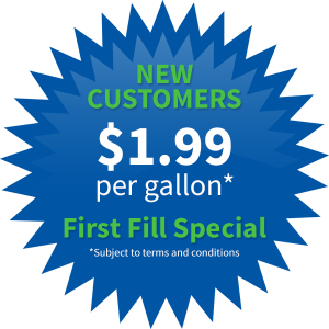New Customers pay only $1.99 per gallon - First Fill Special